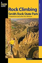 Rock climbing Smith Rock State Park : a comprehensive guide to more than 1,800 routes