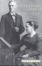 Jefferson Davis: his rise and fall, a biographical narrative