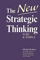The new strategic thinking : pure & simple