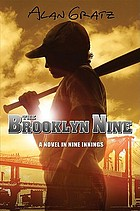 The Brooklyn nine : a novel in nine innings