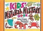 The kids' natural history book : making dinos, fossils, mammoths & more!
