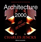 Architecture 2000; predictions and methods