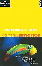 Watching wildlife : Central America