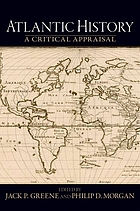 Atlantic history : a critical appraisal