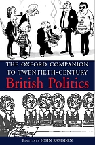 The Oxford companion to twentieth-century British politics