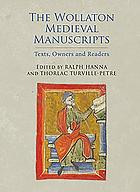 The Wollaton medieval manuscripts : texts, owners and readers