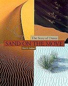 Sand on the move : the story of dunes