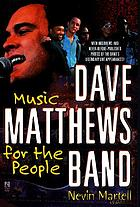 Dave Matthews Band : music for the people