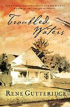 Troubled waters : a novel