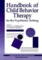 Handbook of child behavior therapy in the psychiatric setting