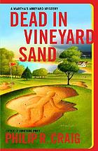 Dead in Vineyard sand : a Martha's Vineyard mystery