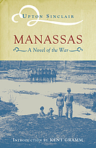 Manassas; a novel of the war