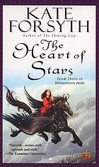 The heart of stars / Kate Forsyth