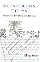 Reconstructing the past : parsimony, evolution, and inference