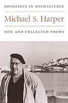 Songlines in Michaeltree : new and collected poems