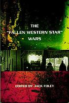 "The ""Fallen Western Star"" wars : a debate about literary California"