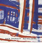 Jack Tworkov : red, white and blue