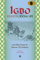 Igbo religion, social life, and other essays