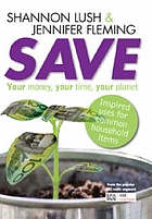 Save : your money, your time, your planet