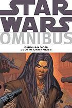 Star Wars omnibus : Quinlan Vos, jedi in darkness
