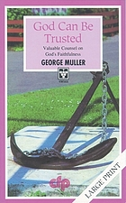God can be trusted / George Muller