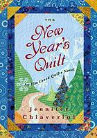 The New Year's quilt : an Elm Creek quilts novel