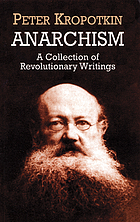 Anarchism : a collection of revolutionary writings