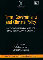 Firms, governments, and climate policy : incentive-based policies for long-term climate change