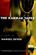The Karnau tapes