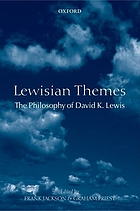 Lewisian themes : the philosophy of David K. Lewis