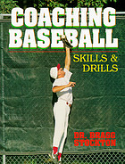 Coaching baseball : skills & drills : the American Coaching Effectiveness Program level 2 baseball book