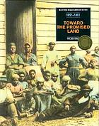 Toward the promised land : from Uncle Tom's cabin to the onset of the Civil War (1851-1861)