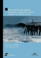 Piers, jetties and related structures exposed to waves : guidelines for hydraulic loadings