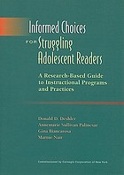 Informed choices for struggling adolescent readers : a research-based guide to instructional programs and practices