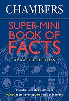 Chambers super-mini book of facts