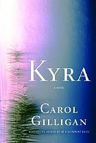 Kyra : a novel