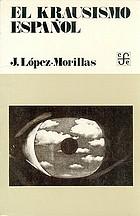 El krausismo español; perfil de una aventura intelectual