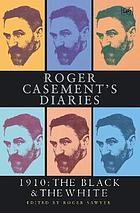 Roger Casement's diaries : 1910 : the black and the white
