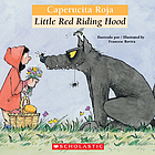 Caperucita Roja = Little Red Riding Hood