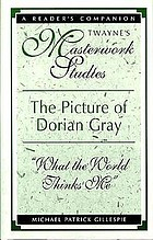 "The picture of Dorian Gray : ""what the world thinks me"""