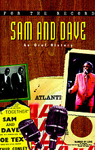 Sam and Dave : an oral history