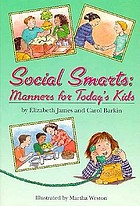 Social smarts : manners for today's kids