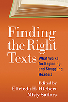 Finding the right texts : what works for beginning and struggling readers