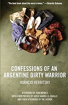 Confessions of an Argentine dirty warrior : a firsthand account of atrocity