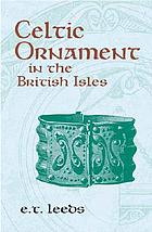 Celtic ornament in the British Isles down to A.D. 700Celtic ornament in the British Isles