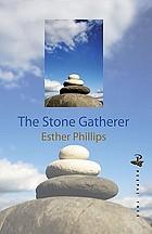 The stone gatherer