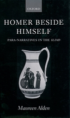 Homer beside himself : para-narratives in the Iliad