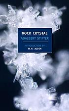 Rock crystal, a Christmas tale