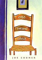 One vacant chair