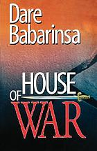 House of war : the story of Awo's followers and collapse of Nigeria's second republic